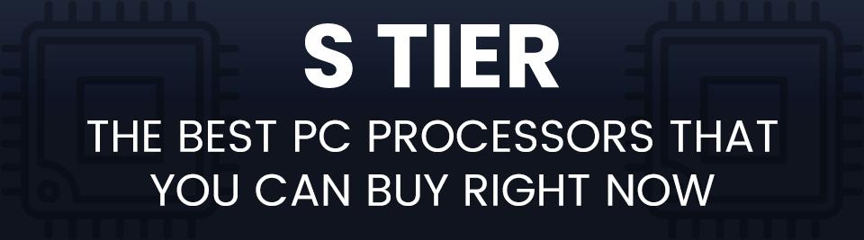 CPU Hierarchy S Tier